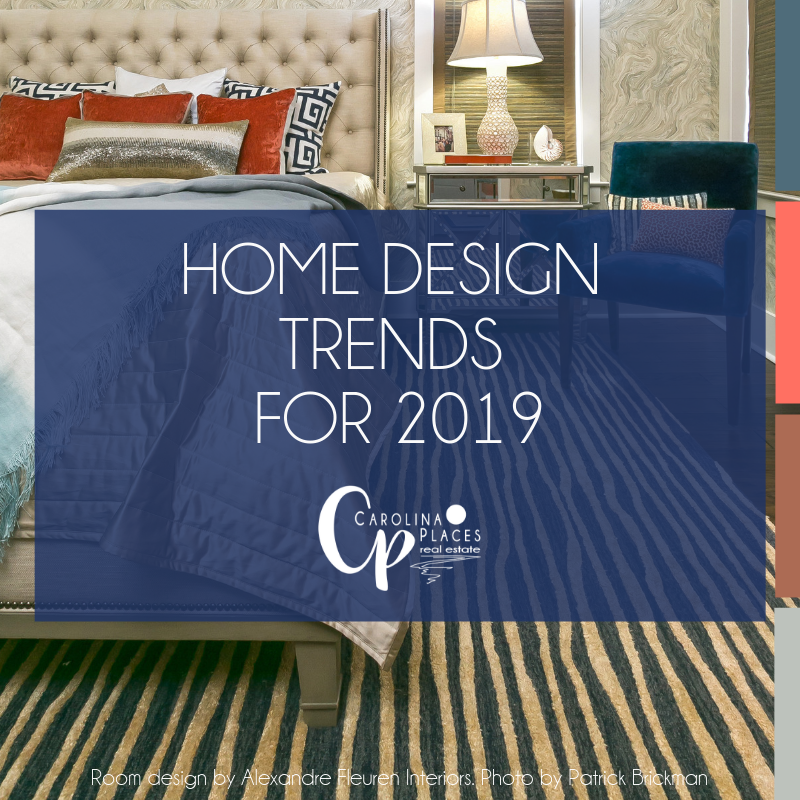 Home Design Trends for 2019 | Real Estate Trends