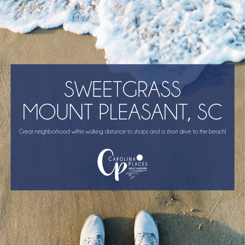 Sweetgrass | Mount Pleasant Real Estate