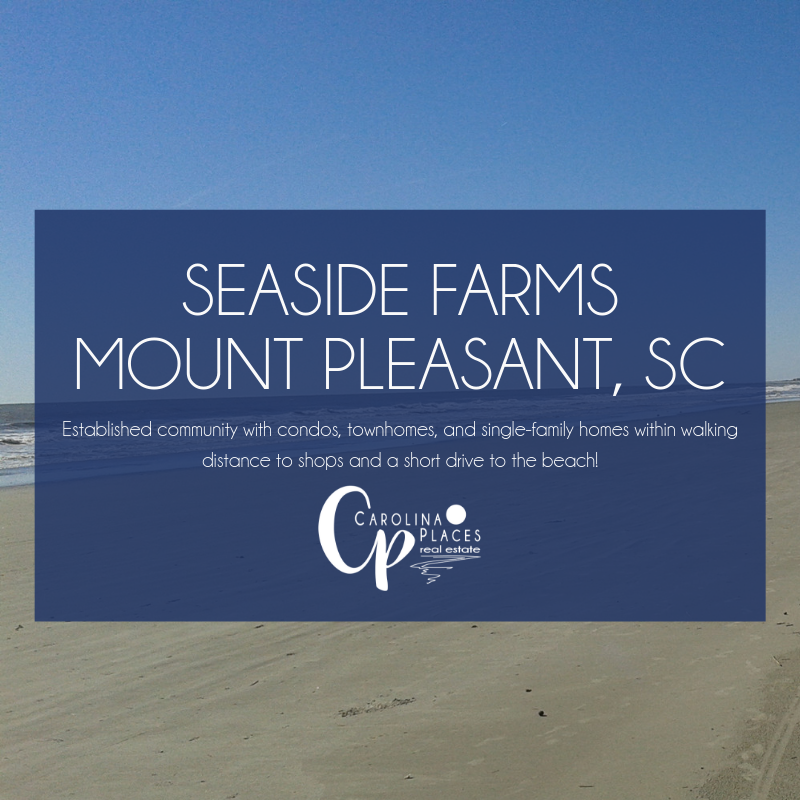 Seaside Farms |Mount Pleasant Real Estate